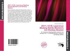 2011–12 St. Lawrence Skating Saints Women's Ice Hockey Season kitap kapağı
