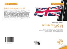 Bookcover of British East Africa 1897-99