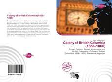 Couverture de Colony of British Columbia (1858–1866)