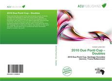 Bookcover of 2010 Due Ponti Cup – Doubles