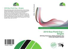 Bookcover of 2010 Due Ponti Cup – Singles