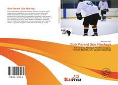Обложка Bob Parent (Ice Hockey)