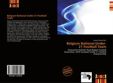Bookcover of Belgium National Under-21 Football Team