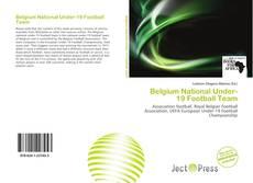 Bookcover of Belgium National Under-19  Football Team