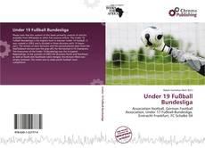 Обложка Under 19 Fußball Bundesliga