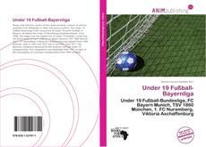 Обложка Under 19 Fußball-Bayernliga
