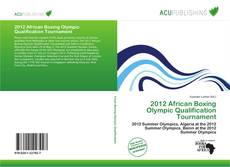Bookcover of 2012 African Boxing Olympic Qualification Tournament