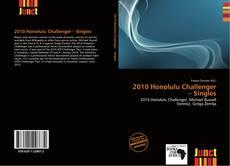 Bookcover of 2010 Honolulu Challenger – Singles
