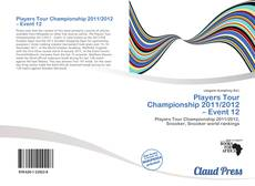 Bookcover of Players Tour Championship 2011/2012 – Event 12