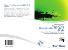 Players Tour Championship 2011/2012 – Finals kitap kapağı