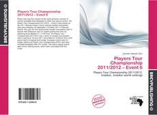 Capa do livro de Players Tour Championship 2011/2012 – Event 6