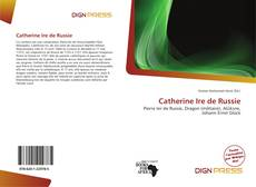 Bookcover of Catherine Ire de Russie