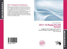Bookcover of 2011–12 Rugby Pro D2 Season