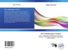 Bookcover of 2012 Wellington Sevens