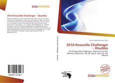 Bookcover of 2010 Knoxville Challenger – Doubles