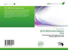 Bookcover of 2012 IRB Pacific Nations Cup