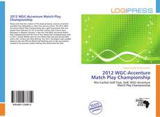 Bookcover of 2012 WGC-Accenture Match Play Championship