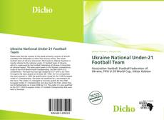 Ukraine National Under-21 Football Team kitap kapağı