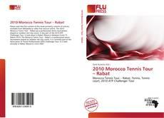 Bookcover of 2010 Morocco Tennis Tour – Rabat