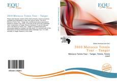 Bookcover of 2010 Morocco Tennis Tour – Tanger