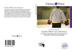 Buchcover von Jordan White (Ice Hockey)