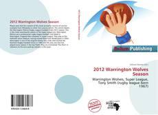 Capa do livro de 2012 Warrington Wolves Season