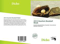 Couverture de 2012 Haarlem Baseball Week