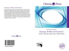 Bookcover of George Arthur (Cricketer)