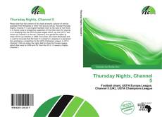 Buchcover von Thursday Nights, Channel 5