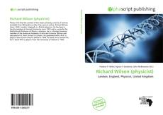 Bookcover of Richard Wilson (physicist)