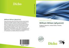 Bookcover of William Wilson (physicist)