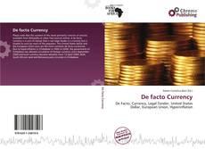 Bookcover of De facto Currency