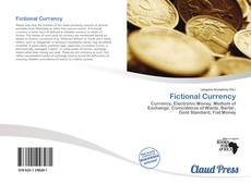 Bookcover of Fictional Currency