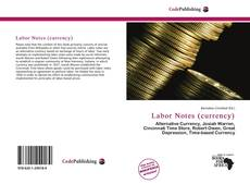 Bookcover of Labor Notes (currency)