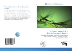 Pierre-Louis de La Rochefoucauld-Bayers kitap kapağı