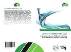 Bookcover of Lamar Hunt Pioneer Cup