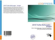 2010 Trofeo Bellaveglia – Singles kitap kapağı