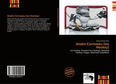 Bookcover of André Corriveau (Ice Hockey)