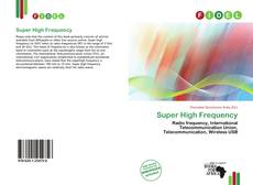 Bookcover of Super High Frequency