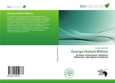 Bookcover of George Hubert Wilkins