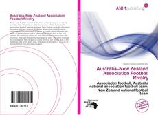Обложка Australia–New Zealand Association Football Rivalry