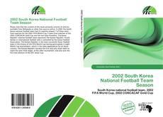 Bookcover of 2002 South Korea National Football Team Season