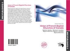 Portada del libro de Union of French Baptist Churches of Canada