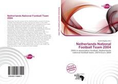 Buchcover von Netherlands National Football Team 2004