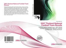 Обложка 2007 Thailand National Football Team Results