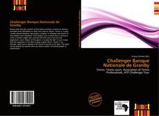 Capa do livro de Challenger Banque Nationale de Granby