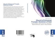 Bookcover of Church of Universal Triumph, Dominion of God