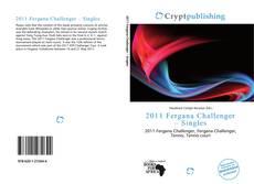 Bookcover of 2011 Fergana Challenger – Singles