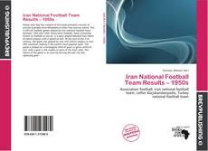 Borítókép a  Iran National Football Team Results – 1950s - hoz