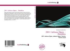 Bookcover of 2011 Jalisco Open – Doubles